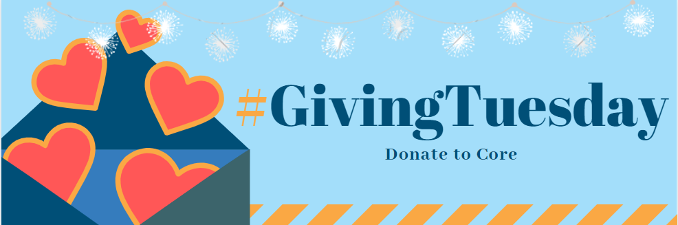 Support Core Scholarships and Programs this #GivingTuesday