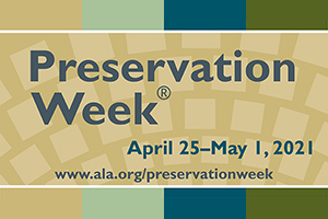 Celebrate Preservation Week 2021 with free webinars from Core