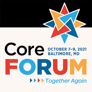 Proposals for the 2021 Core Forum are Now Being Accepted