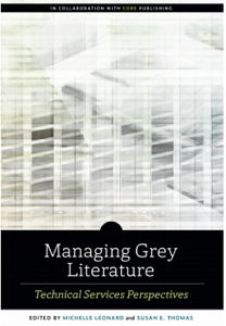 Explore grey literature from a technical services perspective with this new guide from Core
